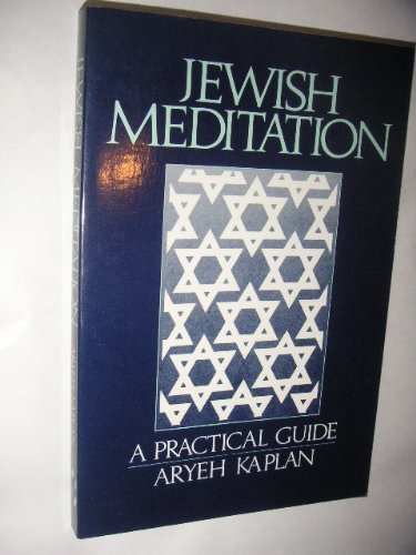 Jewish Meditation: A Practical Guide