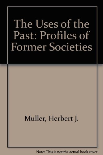 The Uses of the Past: Herbert J. Muller