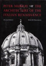 9780805208078: The Architecture of the Italian Renaissance