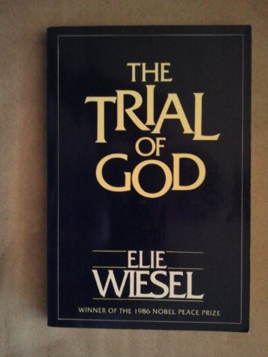 9780805208092: The Trial of God (As It Was Held on February 25, 1649, in Shamgorod : a Play in Three Acts)