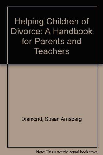 Helping Children of Divorce: Diamond, Susan