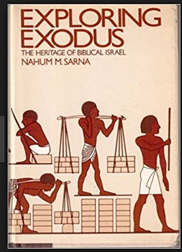 9780805208306: Exploring Exodus: The Heritage of Biblical Israel