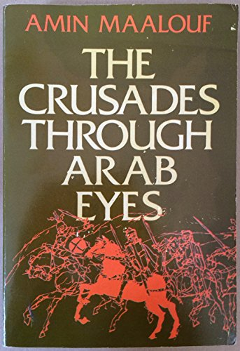 9780805208337: CRUSADES THR ARAB EYES