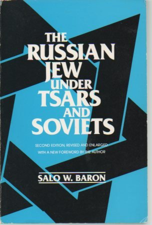 9780805208382: The Russian Jew Under Tsars And Soviets