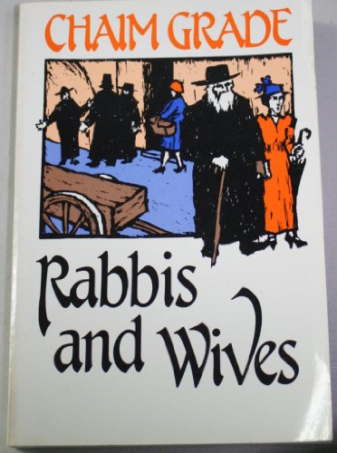 Rabbis and Wives: Chaim Grade