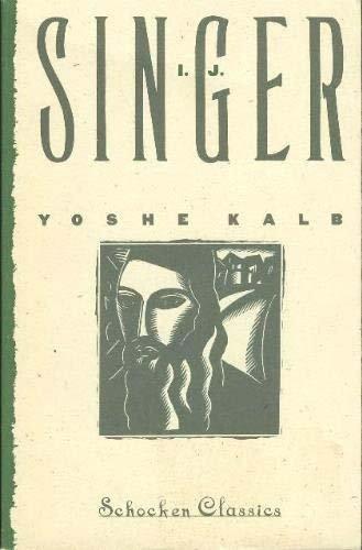 9780805208603: YOSHE KALB (Schocken classics)