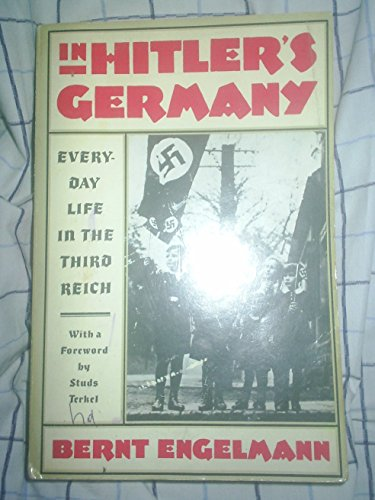 9780805208641: In Hitler's Germany: Everyday Life in the Third Reich
