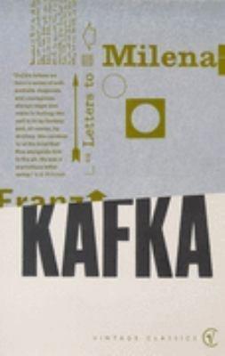 LETTERS TO MILENA (Works): Kafka, Franz