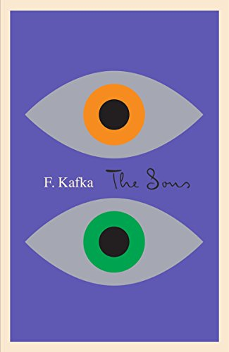 The Sons: The Judgment, The Stoker, The: Kafka, Franz