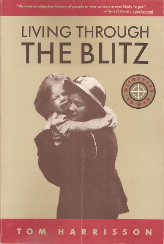 9780805208924: Living through the Blitz (Witnesses to War)