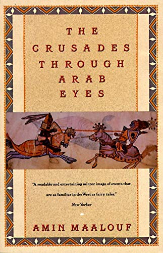 9780805208986: The Crusades Through Arab Eyes (Saqi Essentials)