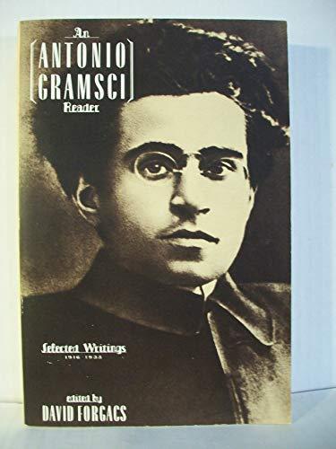 9780805209242: An Antonio Gramsci Reader: Selected Writings, 1916-1935