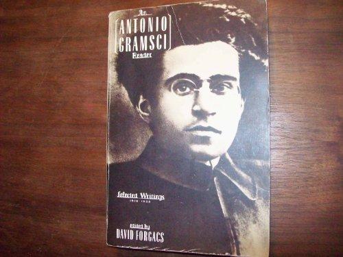 An Antonio Gramsci Reader: Selected Writings 1916-1935: Antonio Gramsci