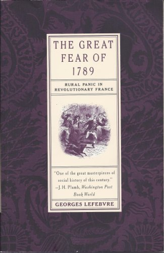 The Great Fear of 1789, rural panic: LeFebvre, Georges