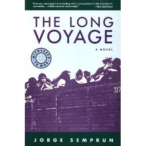 The Long Voyage: Semprun, Jorge; Seaver,
