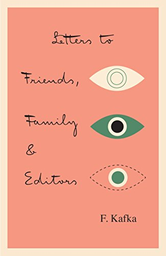 9780805209495: Letters to Friends, Family and Editors (Schocken Kafka Library)