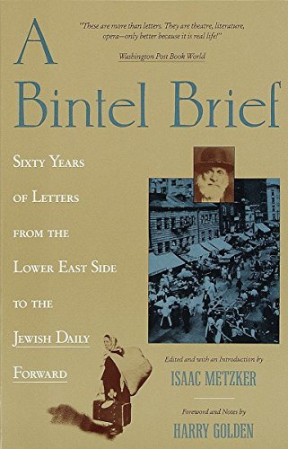 9780805209808: A Bintel Brief: Sixty Years of Letters from the Lower East Side to the Jewish Daily Forward