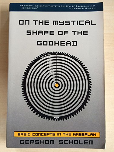 9780805210088: On the Mystical Shape of the Godhead: Basic Concepts in the Kabbalah