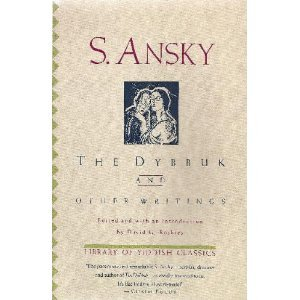 9780805210118: The Dybbuk and Other Writings (Library of Yiddish Classics)