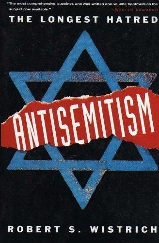 9780805210149: Antisemitism: The Longest Hatred