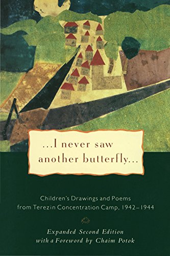 9780805210156: I Never Saw Another Butterfly: Children's Drawings and Poems from the Terezin Concentration Camp, 1942-1944
