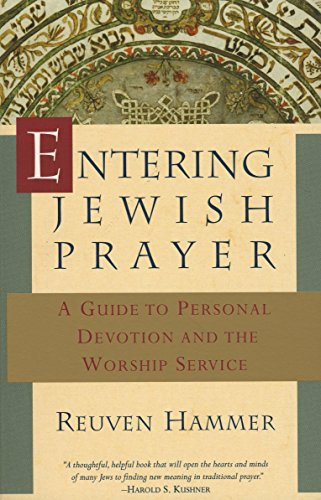 9780805210224: Entering Jewish Prayer: A Guide to Personal Devotion and the Worship Service