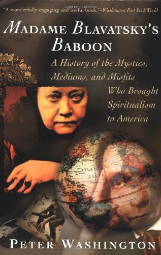 9780805210248: Madame Blavatsky's Baboon: A History of the Mystics, Mediums, and Misfits Who Brought Spiritualism to Ameri ca