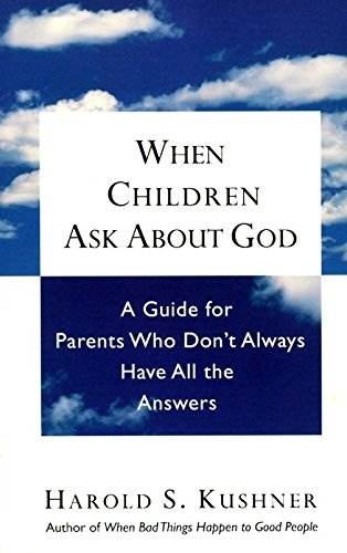 9780805210330: When Children Ask About God: A Guide for Parents Who Don't Always Have All the Answers