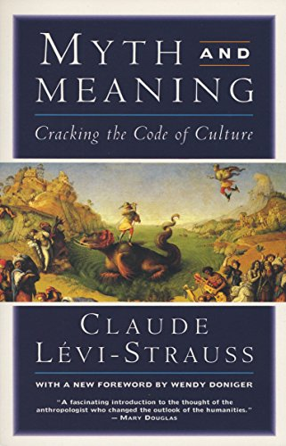 9780805210385: Myth and Meaning: Cracking the Code of Culture