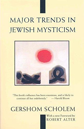Major Trends in Jewish Mysticism: Gershom Scholem; Gershom