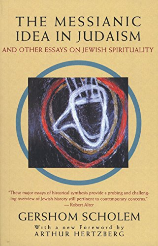 9780805210439: The Messianic Idea in Judaism