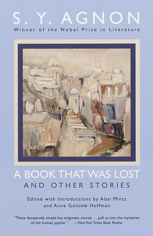 A Book that Was Lost: and Other Stories: Agnon, Shmuel Yosef