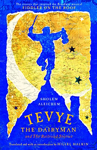 9780805210699: Tevye the Dairyman and The Railroad Stories (Library of Yiddish Classics)