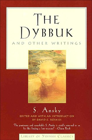 9780805210705: The Dybbuk: and Other Writings (Library of Yiddish Classics)