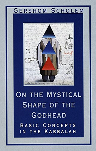 9780805210811: On the Mystical Shape of the Godhead: Basic Concepts in the Kabbalah (Mysticism and Kabbalah)