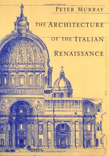 9780805210828: The Architecture of the Italian Renaissance