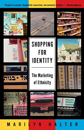 9780805210934: Shopping for Identity: The Marketing of Ethnicity