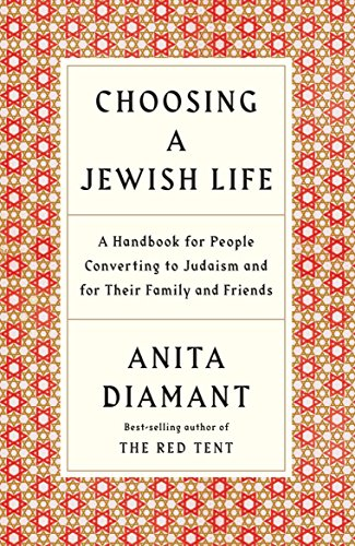 Choosing a Jewish Life, Revised and Updated: A Handbook for People Converting to Judaism and for Their Family and Friends 9780805210958 The definitive guide to the conversion process, revised and updated for a new generation of Jews-by-choice However you choose to fashion