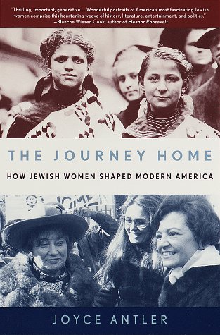 9780805211016: The Journey Home: How Jewish Women Shaped Modern America