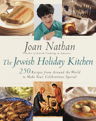 9780805211092: The Jewish Holiday Kitchen: 250 Recipes from Around the World to Make Your Celebrations Special