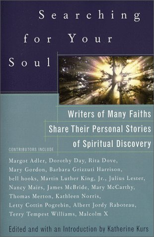 Searching for Your Soul : Writers of: Katherine Kurs