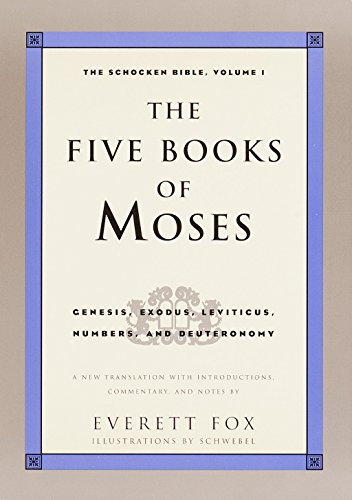 9780805211191: The Five Books of Moses: Genesis, Exodus, Leviticus, Numbers, Deuteronomy (The Schocken Bible, Volume 1)