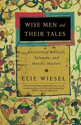 9780805211207: Wise Men and Their Tales: Portraits of Biblical, Talmudic, and Hasidic Masters