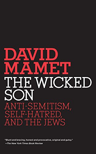 9780805211573: The Wicked Son: Anti-Semitism, Self-hatred, and the Jews (Jewish Encounters Series)