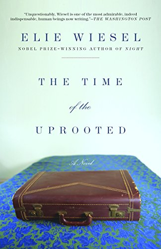 9780805211771: The Time of the Uprooted: A Novel