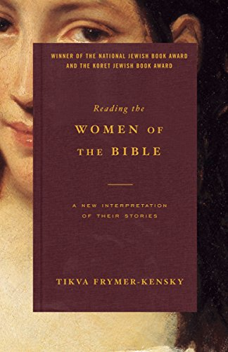 9780805211825: Reading the Women of the Bible: A New Interpretation of Their Stories