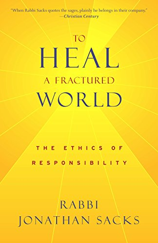 9780805211962: To Heal a Fractured World: The Ethics of Responsibility