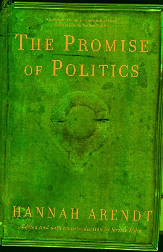 9780805212136: The Promise of Politics