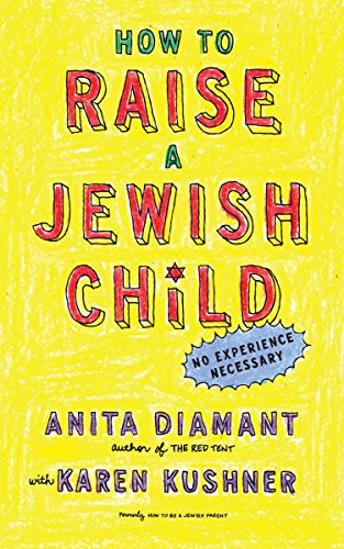 9780805212211: How to Raise a Jewish Child: A Practical Handbook for Family Life