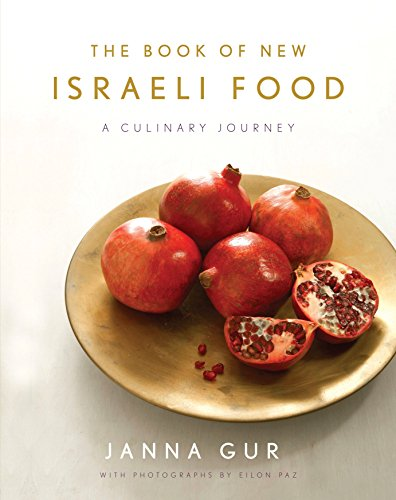 9780805212242: The Book of New Israeli Food: A Culinary Journey